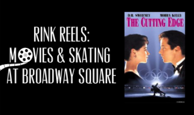 This image shows the cover photo for the movie The Cutting Edge and has the words Rink Reels Movies and Skating at Broadway Square.