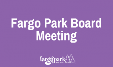 This image shows a Fargo Park Board Meeting graphic.