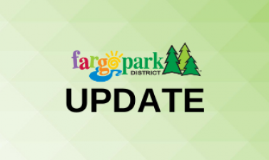 "Graphic shows Fargo Parks logo and reads ""UPDATE"""