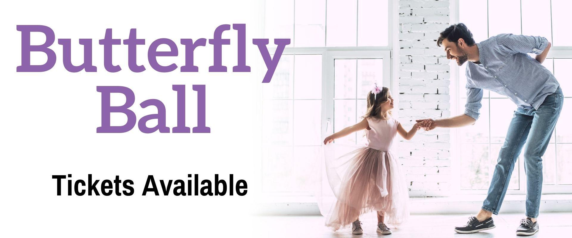 This image shows a graphic of Butterfly Ball. Tickets are available starting April 1.